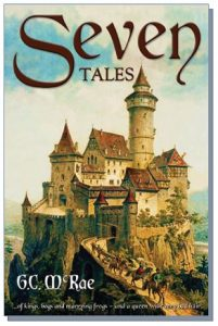Seven Tales - by G.C. McRae